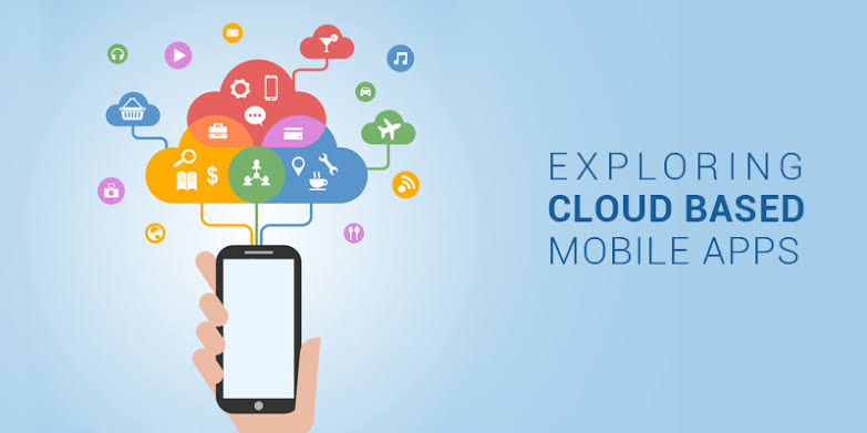 Why you must opt for Cloud-based mobile applications