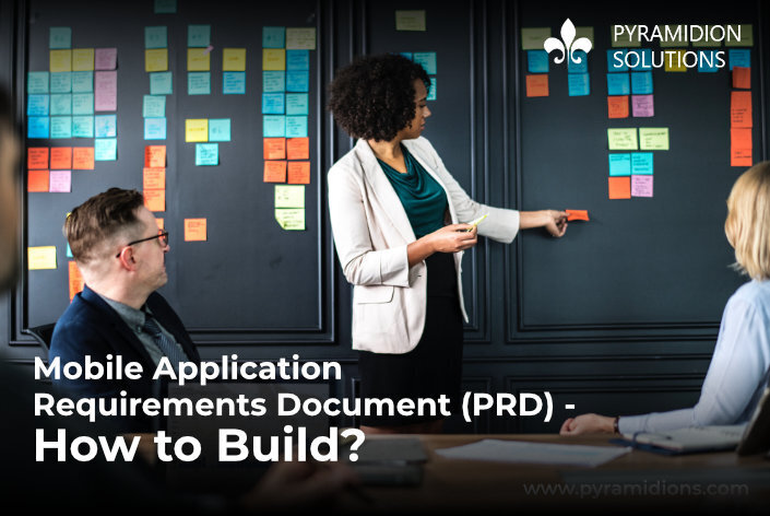 Mobile Application Requirement Document – How to Build?