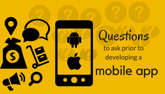 5 Valid Questions to Ask Yourself Before Application Development